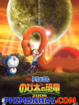 Nôbita Và Chú Khủng Long Lạc Loài Doraemon: Nobitas Dinosaur.Diễn Viên: Doremon,Nobita