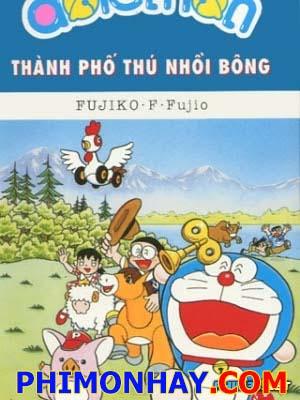Thành Phố Thú Nhồi Bông Doraemon: Nobita And The Spiral City.Diễn Viên: Matt Bomer,Stana Katic,John Noble