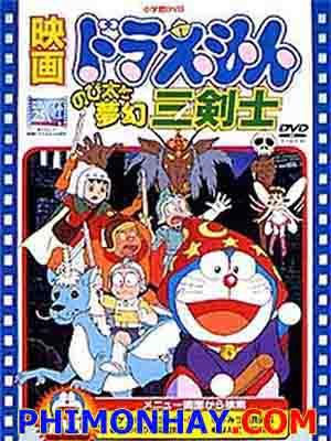 Ba Chàng Hiệp Sĩ Mộng Mơ Doraemon: Nobita And Three Visionary Swordsmen.Diễn Viên: Roger Miller,Peter Ustinov,Brian Bedford