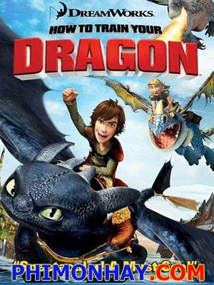 Bí Kíp Luyện Rồng How To Train Your Dragon.Diễn Viên: Jay Baruchel,Gerard Butler Và Christopher Mintz,Plasse