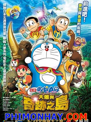 Doraemon: Nobita Và Hòn Đảo Diệu Kỳ Nobita And The Island Of Miracles - Animal Adventure.Diễn Viên: Nick Cannon,Zoe Saldana,Orlando Jones
