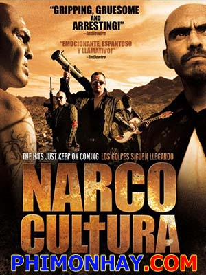 Băng Đảng Narco Narco Cultura.Diễn Viên: Renee Cataldo,Dallas Barnett,James Trevena,Brown