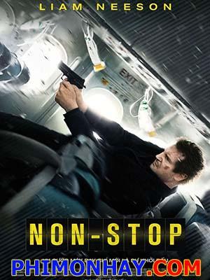Không Dừng Lại Không Tặc: Nonstop.Diễn Viên: Liam Neeson,Julianne Moore,Lupita Nyongo,Michelle Dockery,Anson Mount