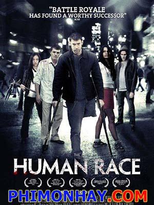Đua Hoặc Chết The Human Race.Diễn Viên: Paul Mccarthy Boyington,Eddie Mcgee,Trista Robinson