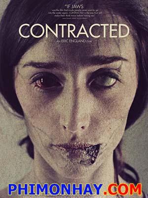 Căn Bệnh Quái Ác Hợp Đồng Tình Ái: Contracted.Diễn Viên: Najarra Townsend,Caroline Williams,Alice Macdonald