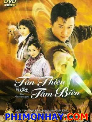 Tân Thiên Tằm Biến - New Reincarnation