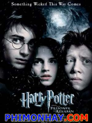 Harry Potter Và Tù Nhân Ngục Azkaban - Harry Potter And The Prisoner Of Azkaban Việt Sub (2004)
