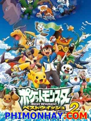 Bảo Bối Thần Kì 15 Pokemon 15.Diễn Viên: Unshô Ishizuka,Rica Matsumoto,Ikue Ootani