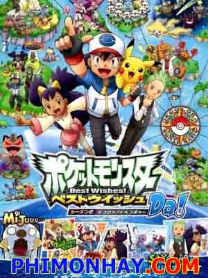 Bảo Bối Thần Kì 17: Pokemon Season 17 - Pokemon Best Wishes 2: Decolora Adventure Việt Sub (2013)