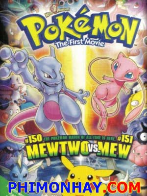 Mewtwo Phục Thù - Pokemon Movie 1