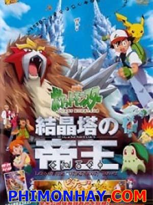 Đế Vương Của Tháp Pha Lê Entei Pokemon Movie 3.Diễn Viên: Greg Evigan,Denise Crosby,Daniel Hugh Kelly,Stephen Billington