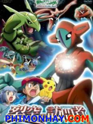 Deoxys Kẻ Phá Vỡ Bầu Trời Pokemon Movie 7.Diễn Viên: Julia Dietze,Peta Sergeant And Udo Kier