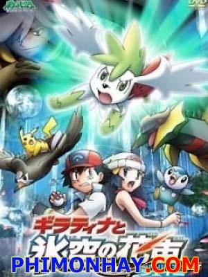 Giratina Và Bông Hoa Của Bầu Trời Pokemon Movie 11.Diễn Viên: Shôta Matsuda,Mikako Tabe,Hirofumi Arai