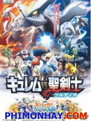 Kyurem Vs Thánh Kiếm Sĩ Keldeo Pokemon Movie 15.Diễn Viên: Yumei Anime,Yumei Sub