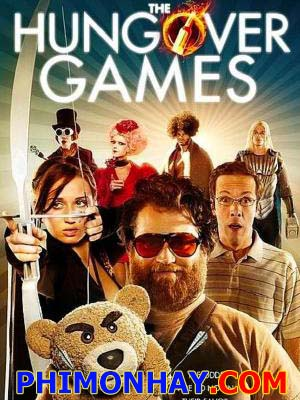 Đấu Trường Say Xỉn The Hungover Games.Diễn Viên: Ross Nathan,Sam Pancake,Ben Begley,Herbert Russell