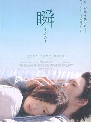Tìm Lại Ký Ức: Matataki Piecing Me Back Together.Diễn Viên: Keiko Kitagawa,Nene Ohtsuka,Masaki Okada,Wakana Chisaki