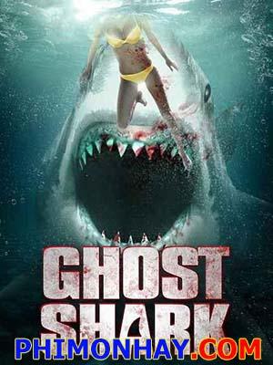Cá Mập Ma Ghost Shark.Diễn Viên: Mackenzie Rosman,Dave Randolph,Mayhem Davis,Sloane Coe