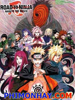 Naruto: Con Đường Trở Thành Ninja Naruto Shippuuden Movie 6: Road To Ninja.Diễn Viên: Yumei Anime,Yumei Sub