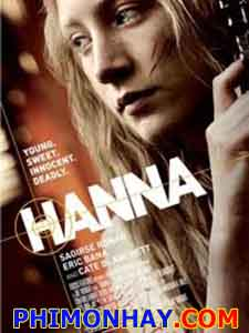 Hanna Bí Ẩn Hanna.Diễn Viên: Saoirse Ronan,Cate Blanchett,Eric Bana