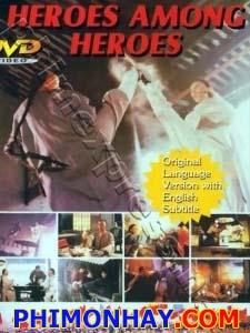 Anh Hùng Tô Khất Nhi Hero Among Heroes.Diễn Viên: Chung Tử Ðơn,Wong Yuk,Ngô Mẫn Đạt,Fennie Yuen,Sheila Chan