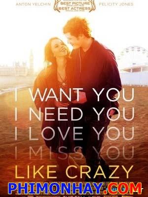 Yêu Dại Khờ - Like Crazy