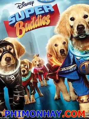 Siêu Khuyển Super Buddies.Diễn Viên: John Ratzenberger,Michael Teigen,Jason Earles