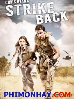 Phản Đòn Phần 1 Strike Back Season 1.Diễn Viên: Philip Winchester,Sullivan Stapleton,Rhashan Stone