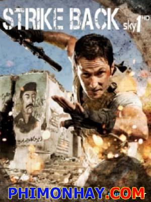 Trả Đũa 2 Strike Back Season 2.Diễn Viên: Philip Winchesterma Mealing