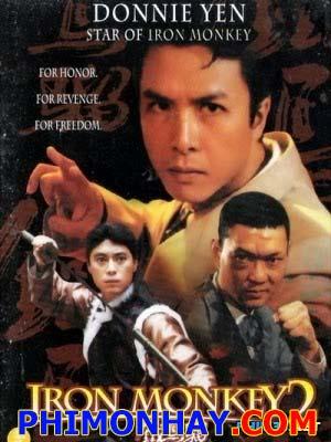 Thiết Hầu Tử 2 Iron Monkey 2.Diễn Viên: Chung Tử Đơn,Billy Chow,Ma Wu