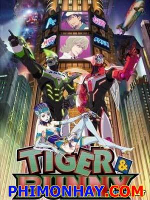 Siêu Anh Hùng - Tiger And Bunny