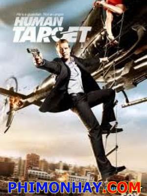 Mục Tiêu Sống Còn 2 Human Target Season 2.Diễn Viên: Mark Valley,Chi Mcbride,Jackie Earle Haley