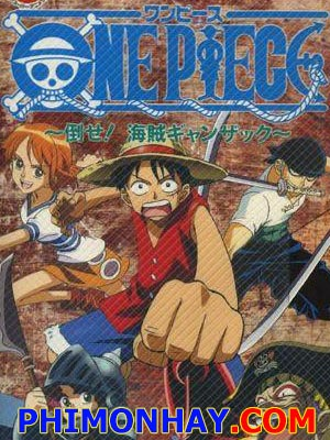 Tiêu Diệt Hải Tặc Ganzack One Piece Ova 1: Defeat Him! The Pirate Ganzack.Diễn Viên: Junko Takeuchi,Chie Nakamura,Noriaki Sugiyama,Kazuhiko Inoue