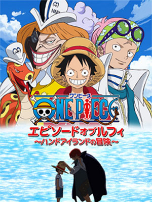 One Piece Special 6: Episode Of Luffy - Tập Phim Về Luffy: Thám Hiểm Đảo Hand