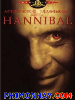 Hannibal Báo Thù Hannibal Rising.Diễn Viên: Anthony Hopkins,Julianne Moore,Gary Oldman
