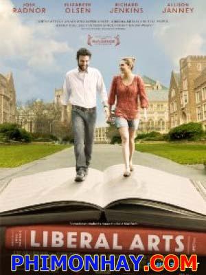 Nghệ Thuật Tự Do Liberal Arts.Diễn Viên: Josh Radnor,Elizabeth Olsen,Zac Efron