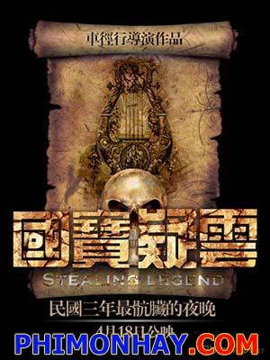 Kho Báu Đẫm Máu Stealing Legend.Diễn Viên: Tian Liang,Zhou Xianxin,Li Ching,Litai Yan,Thanh Lịch Villa,Yan Yan Propiona