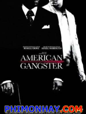 Giang Hồ Mỹ - American Gangster