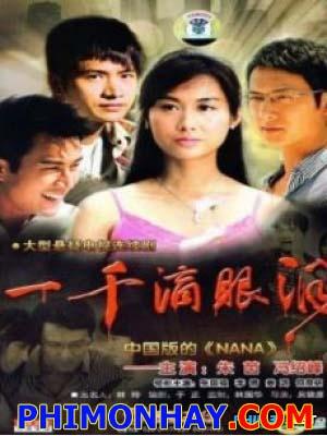 Một Ngàn Giọt Lệ One Thousand Teardrop.Diễn Viên: Chu Ân,Lý Thanh,Khương Hồng,Lưu Khải Uy