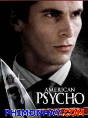 Sát Nhân Cuồng Tín American Psycho.Diễn Viên: Christian Bale,Justin Theroux,Josh Lucas,Bill Sage