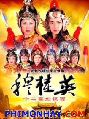Mộc Quế Anh Đại Phá Thiên Môn Trận - Thập Nhị Qủa Phụ Chinh Tây