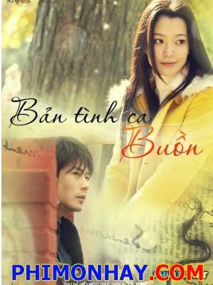 Bản Tình Ca Buồn - Sad Love Song Việt Sub (2005)