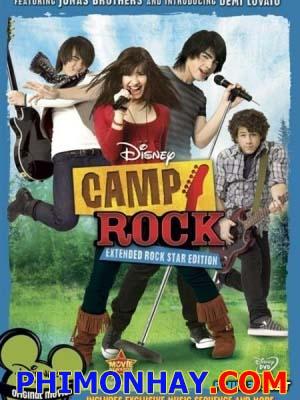 Trại Rock Mùa Hè Camp Rock.Diễn Viên: Demi Lovato,Joe Jonas,Meaghan Martin