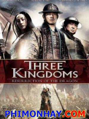 Truyền Thuyết Triệu Tử Long Three Kingdoms: Resurrection Of The Dragon.Diễn Viên: Lưu Đức Hoa,Sammo Hung Kam Bo,Maggie Q