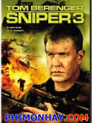 Xạ Thủ Bắn Tỉa 3 Sniper 3.Diễn Viên: Tom Berenger,Byron Mann,John Doman