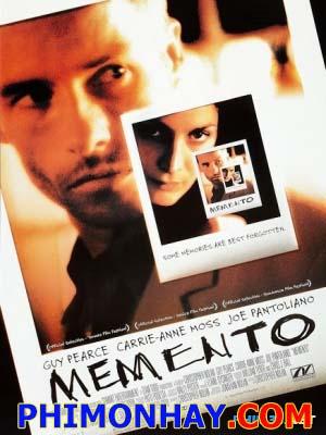 Hành Trình Tìm Lại Ký Ức Memento.Diễn Viên: Guy Pearce,Carrie Anne Moss,Joe Pantoliano