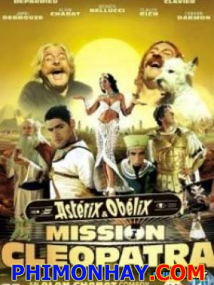 Nữ Hoàng Ai Cập Asterix & Obelix Mission Cleopatra.Diễn Viên: Gérard Depardieu,Christian Clavier,Jamel Debbouze