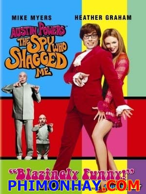 Điệp Viên Bám Dai - Austin Powers The Spy Who Shagged Me