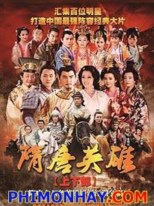 Tùy Đường Anh Hùng 3 Heroes Of Sui And Tang Dynasties 3.Diễn Viên: Trương Vệ Kiện,Trịnh Thoại Hiểu,Lưu Hiểu Khánh,Huỳnh Hải Băng