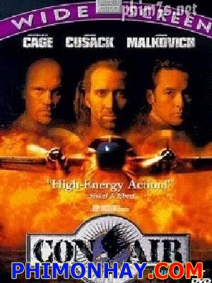 Không Tặc Con Air.Diễn Viên: Nicolas Cage,John Cusack,John Malkovich