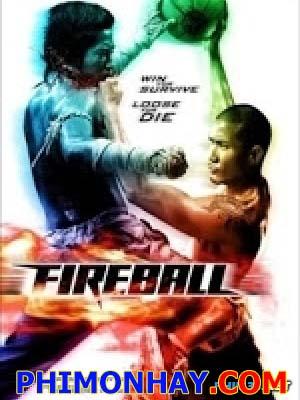 Quyền Thủ Thái Lan - Fireball